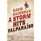 A Storm Hits Valparaisoby David Gaughran