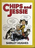 Chips and Jessie