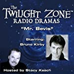 Mr. Bevis: The Twilight Zone Radio Dramas | Rod Serling