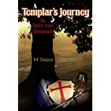 A TEMPLAR'S JOURNEY: THE SQUIRE FROM CHAMPAGNE