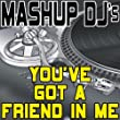 You've Got A Friend In Me (Instrumental Mix) [Re-Mix Tool]