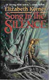 """Song in the Silence"" av Elizabeth Kerner"