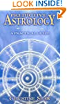 Predictive Astrology: A Practical Guide