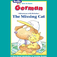 The Missing Cat: Berlitz Kids German, Adventures with Nicholas Audiobook by  Berlitz Narrated by  Berlitz