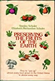 img - for Preserving the fruits of the earth: How to