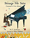 img - for Strange Mr. Satie: Composer of the Absurd book / textbook / text book