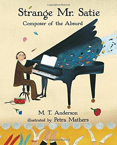 Strange Mr. Satie: Composer of the Absurd