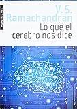 Lo que el cerebro nos dice (844931156X) by Ramachandran, V. S.