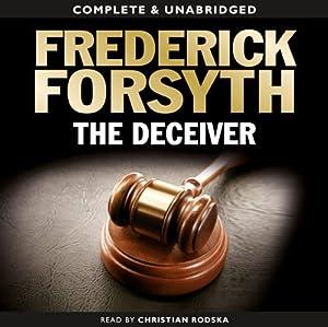 The Deceiver | [Frederick Forsyth]