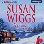 The Winter Lodge: The Lakeshore Chronicles, Book 2 (       UNABRIDGED) by Susan Wiggs Narrated by Joyce Bean