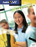 img - for God's Purpose for Me (Faith 4 Life: Junior High Bible Study) book / textbook / text book