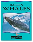 Baleen Whales (Read All about Whales)