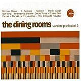 echange, troc Dining Rooms - Versioni Particolari 2