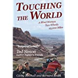 Touching The World: A Blind Woman Two Wheels 25,000 Milesby Cathy Birchall