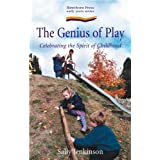 Genius of Play: Celebrating the Spirit of Childhood (Early Years Series)by Sally Jenkinson