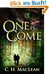 One is Come (Five in Circle Book 1) (...