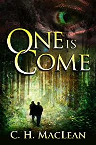 (FREE on 1/26) One Is Come by C. H. MacLean - http://eBooksHabit.com