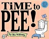 Time to Pee! [With StickersWith Success Chart][TIME TO PEE][Hardcover]
