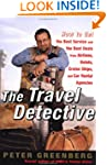 The Travel Detective: How to Get the...