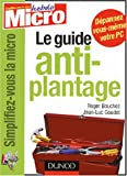 Le guide anti-plantage