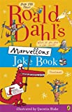 Roald Dahl's Marvellous Joke Book. (014134055X) by Dahl, Roald