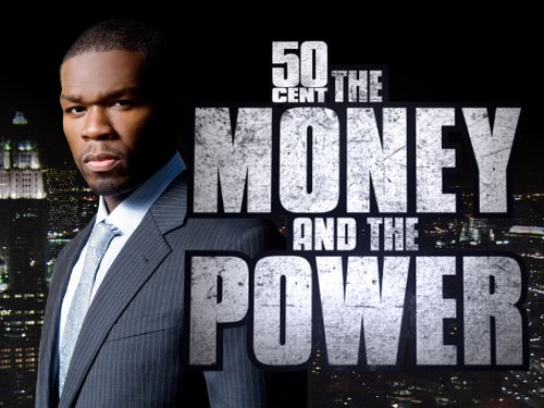 50 Cent: The Money and The Power Season 1
