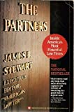 The Partners: Inside America's Most Powerful Law Firms (0446380121) by Stewart, James B.