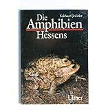 """Die Amphibien Hessensvon """"Eckhard Jedicke"""""""