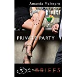 Private Party (Spice Briefs)