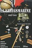 echange, troc Enzo Berrafato, Laurent Berrafato - La Kriegsmarine (1935-1945)