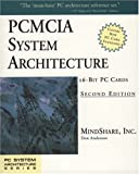 PCMCIA System Architecture: 16-Bit PC Cards (PC System Architecture Series)