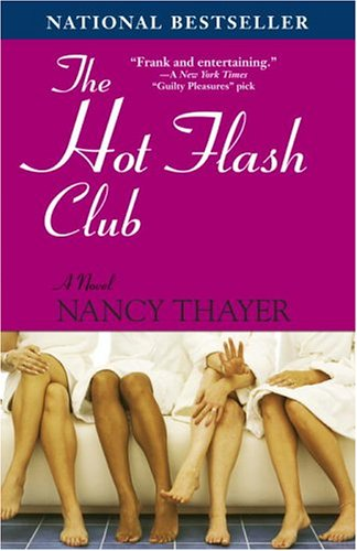 The Hot Flash Club: A Novel