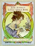 Jane Austen's Little Advice Book (0060187077) by Cathryn Michon