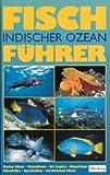 Image de Fischführer Indischer Ozean. Rotes Meer bis Thailand