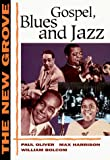 The New Grove Gospel, Blues and Jazz (The New Grove Series) (0393303578) by William Bolcom