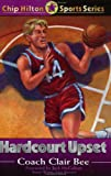 img - for Hardcourt Upset (Chip Hilton Sports Series, Vol 15) book / textbook / text book