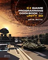 C# Game Programming Cookbook for Unity 3D Front Cover