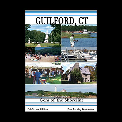 Guilford CT Gem Of The Shoreline