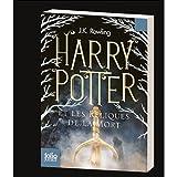 Harry Potter et les reliques de la mort (French Edition) (0320081001) by J. K. Rowling