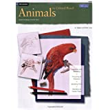 Animals in Colored Pencil / Drawing: Learn to Draw Step by Step (How to Draw and Paint Series: Drawing)