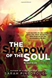 The Shadow of the Soul: The Forgotten Gods: Book Two (The Forgotten Gods Trilogy)