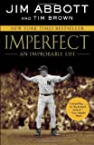 Imperfect: An Improbable Life