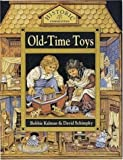 img - for Old time Toys (Historic Communities) book / textbook / text book