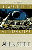 The Tranquility Alternative (0441002994) by Steele, Allen