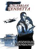Calabrian Vendetta (Volume 1)
