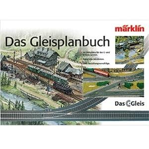 Märklin – H0 Gleisplanbuch C-Gleis