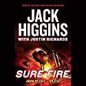 Sure Fire Audiobook by Jack Higgins, Justin Richards Narrated by Eric Michael Summerer