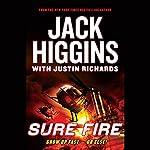Sure Fire | Jack Higgins,Justin Richards