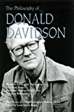 The Philosophy of Donald Davidson (0812693981) by Hahn, Lewis Edwin