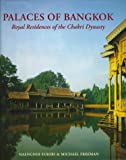 img - for Palaces of Bangkok: Royal Residences of the Chakri Dynasty book / textbook / text book